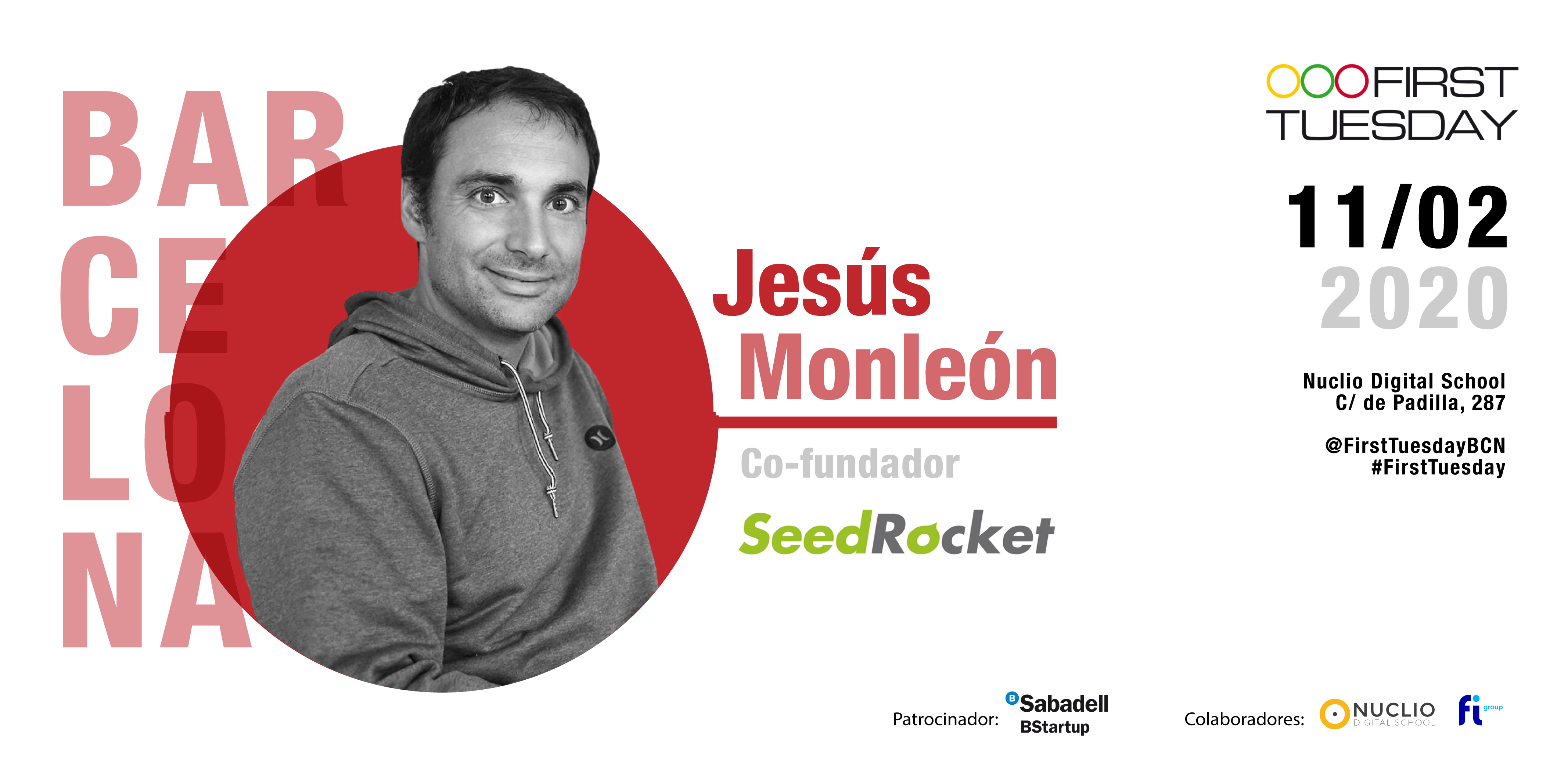 Jesús Monleón, co-fundador de SeedRocket, en First Tuesday Barcelona